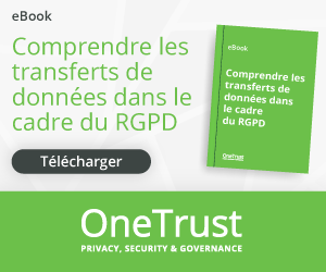 20210920-OneTrust-DataTransferseBook-DigitalAds-FR-300x250.png