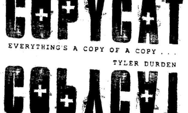 Le temps du copycat